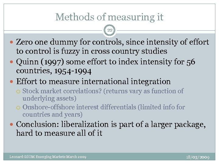Methods of measuring it 22 Zero one dummy for controls, since intensity of effort