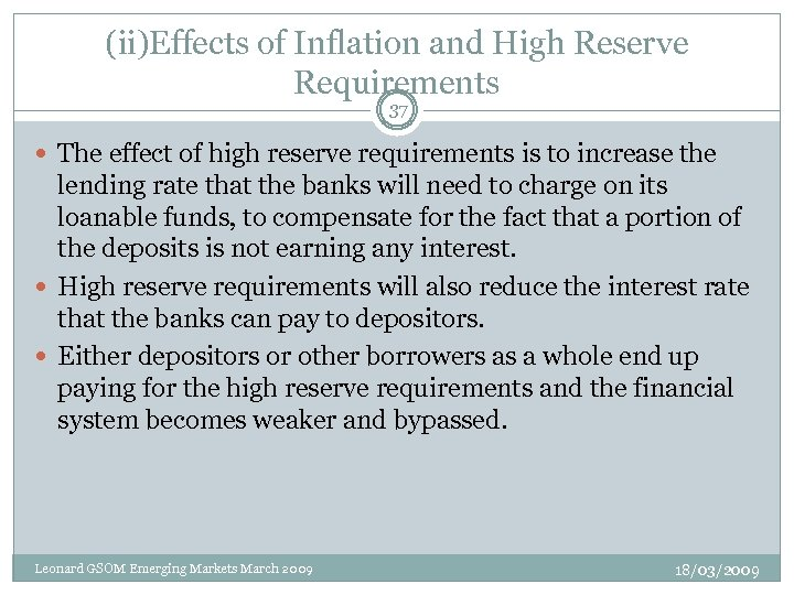 (ii)Effects of Inflation and High Reserve Requirements 37 The effect of high reserve requirements