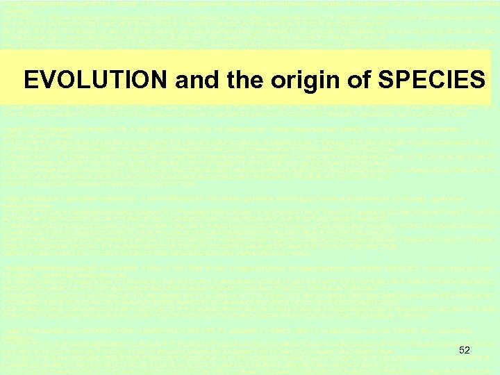 EVOLUTION and the origin of SPECIES 52