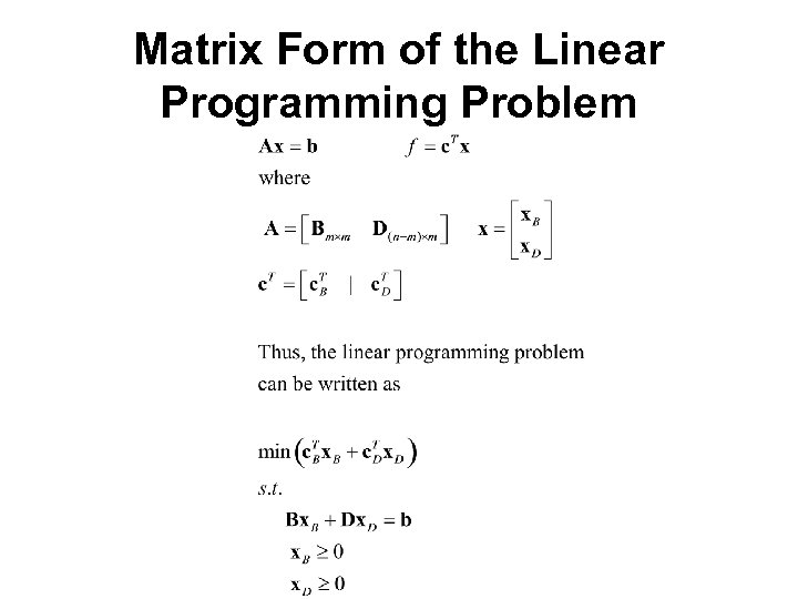 Matrix Form of the Linear Programming Problem