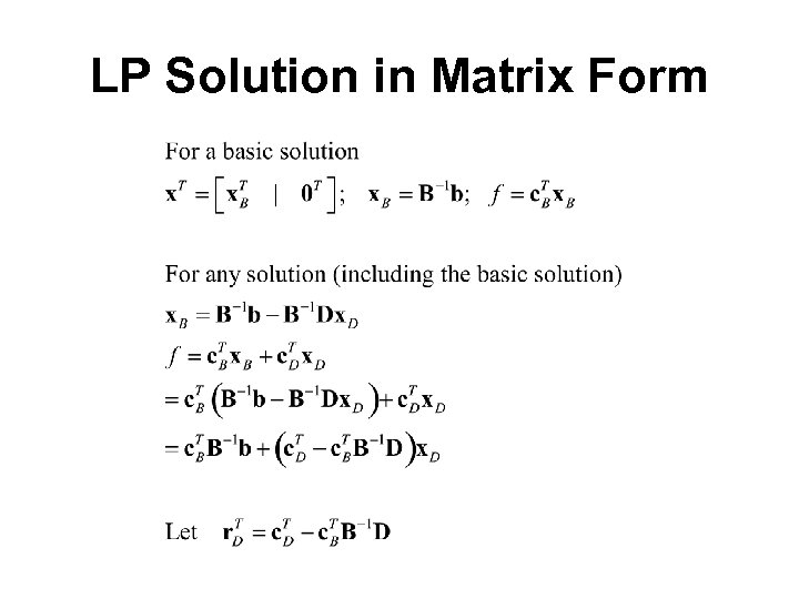LP Solution in Matrix Form