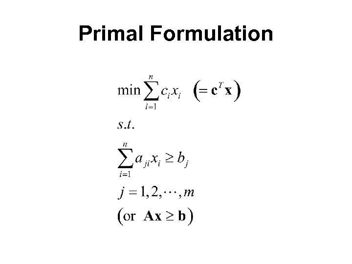 Primal Formulation