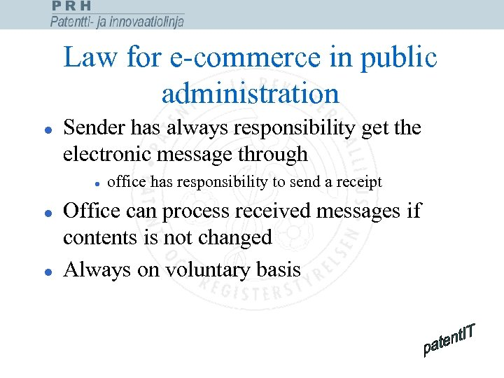 Law for e-commerce in public administration l Sender has always responsibility get the electronic