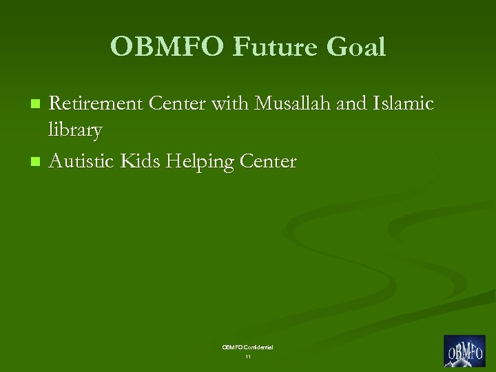 OBMFO Future Goal Retirement Center with Musallah and Islamic library n Autistic Kids Helping