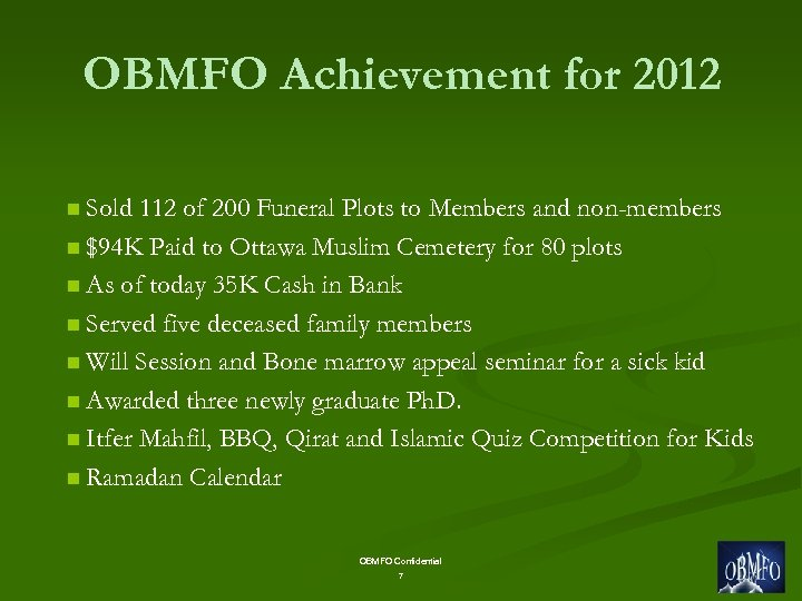OBMFO Achievement for 2012 n Sold 112 of 200 Funeral Plots to Members and