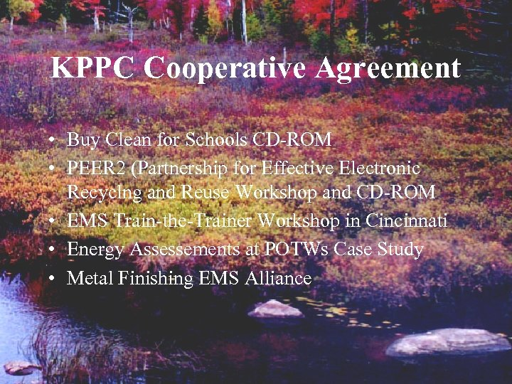 KPPC Cooperative Agreement • Buy Clean for Schools CD-ROM • PEER 2 (Partnership for