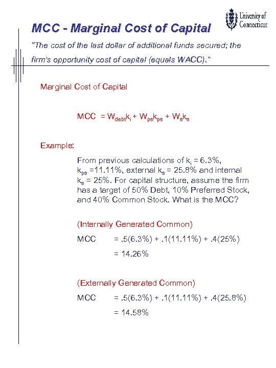"""MCC - Marginal Cost of Capital """"The cost of the last dollar of additional"""