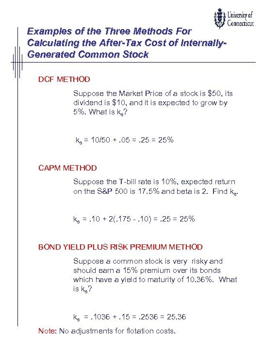 Examples of the Three Methods For Calculating the After-Tax Cost of Internally. Generated Common