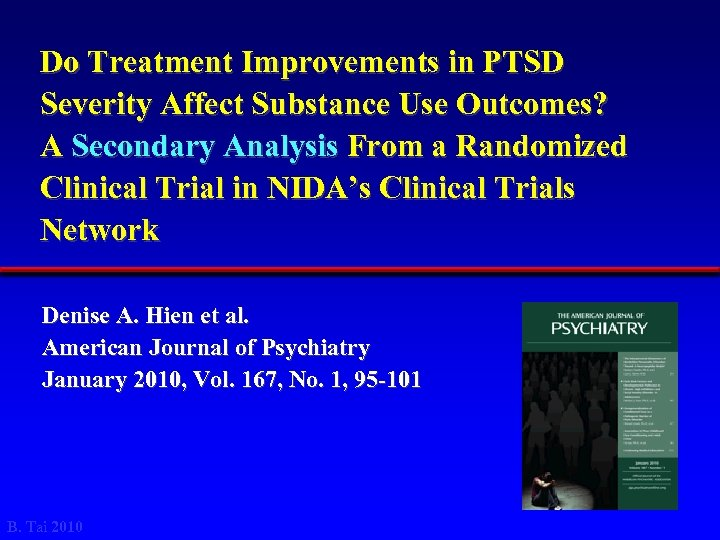Do Treatment Improvements in PTSD Severity Affect Substance Use Outcomes? A Secondary Analysis From