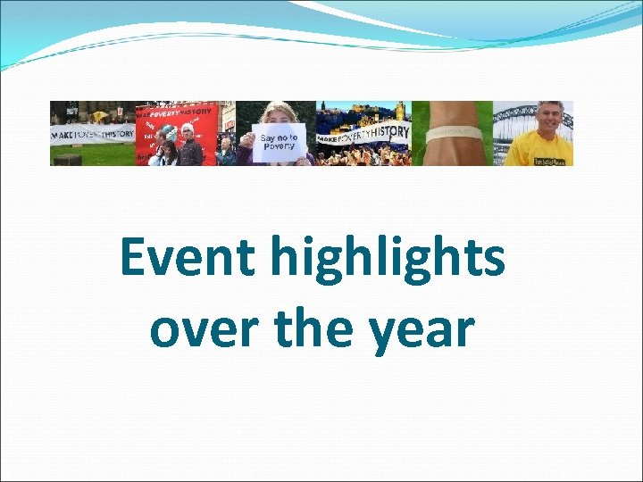 Event highlights over the year
