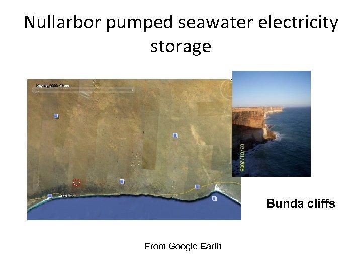 Nullarbor pumped seawater electricity storage Bunda cliffs From Google Earth