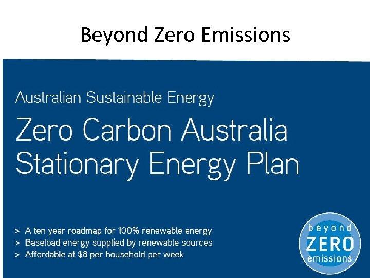 Beyond Zero Emissions