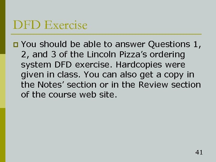 DFD Exercise p You should be able to answer Questions 1, 2, and 3