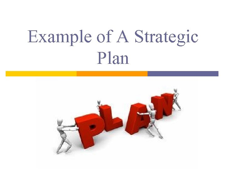 Example of A Strategic Plan