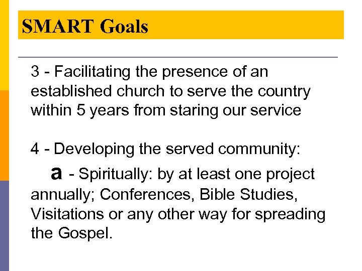 SMART Goals 3 - Facilitating the presence of an established church to serve the