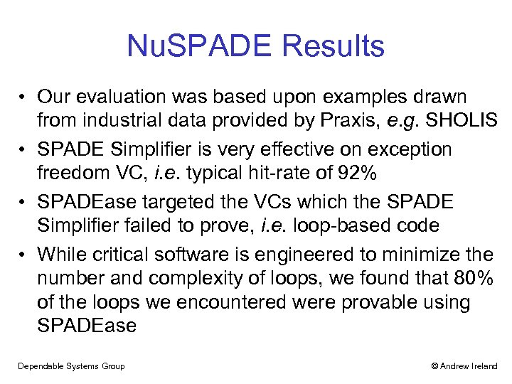 Nu. SPADE Results • Our evaluation was based upon examples drawn from industrial data