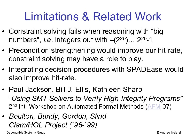 """Limitations & Related Work • Constraint solving fails when reasoning with """"big numbers"""", i."""