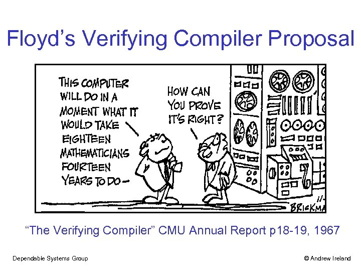 """Floyd's Verifying Compiler Proposal """"The Verifying Compiler"""" CMU Annual Report p 18 -19, 1967"""