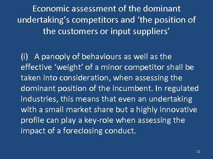 Economic assessment of the dominant undertaking's competitors and 'the position of the customers or