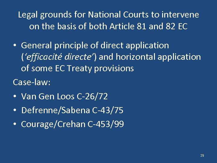 Legal grounds for National Courts to intervene on the basis of both Article 81