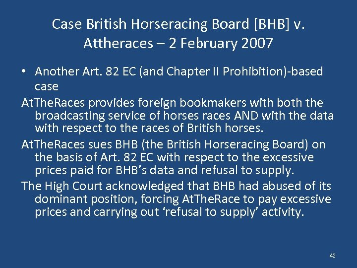 Case British Horseracing Board [BHB] v. Attheraces – 2 February 2007 • Another Art.