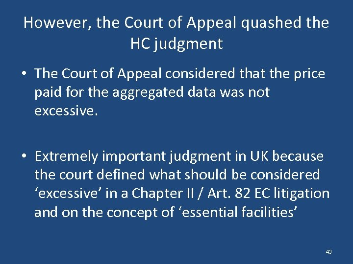 However, the Court of Appeal quashed the HC judgment • The Court of Appeal