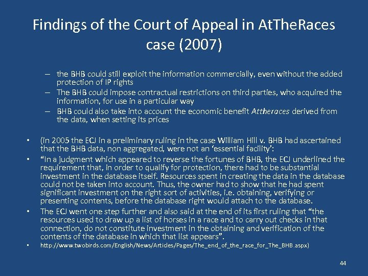 Findings of the Court of Appeal in At. The. Races case (2007) – the