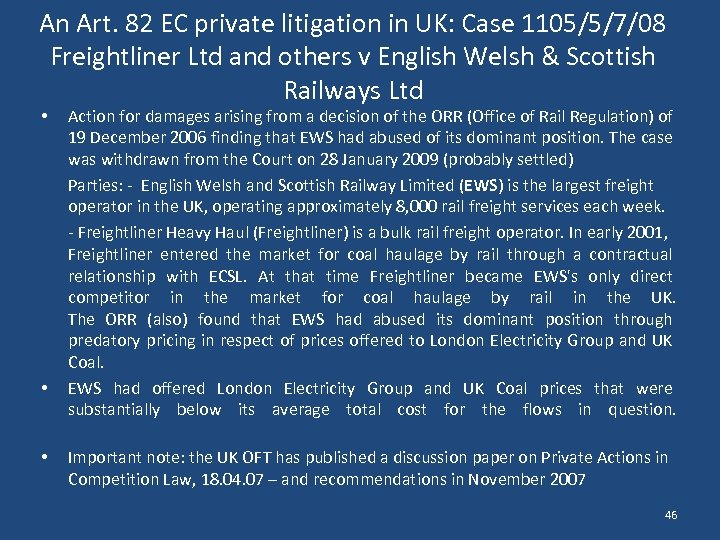 An Art. 82 EC private litigation in UK: Case 1105/5/7/08 Freightliner Ltd and others