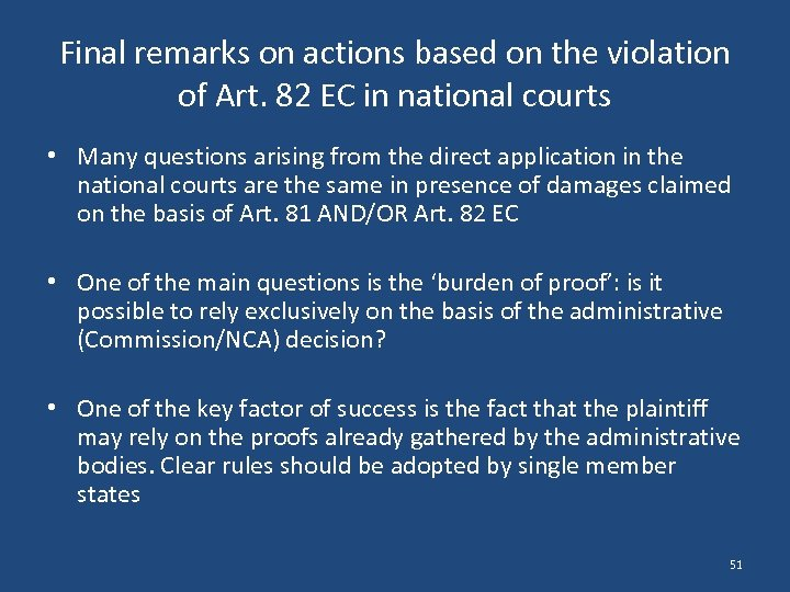 Final remarks on actions based on the violation of Art. 82 EC in national