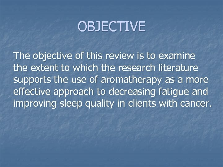 OBJECTIVE The objective of this review is to examine the extent to which the