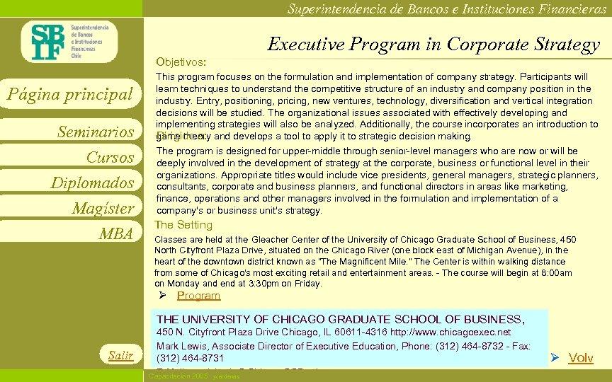 Superintendencia de Bancos e Instituciones Financieras Executive Program in Corporate Strategy Objetivos: Página principal