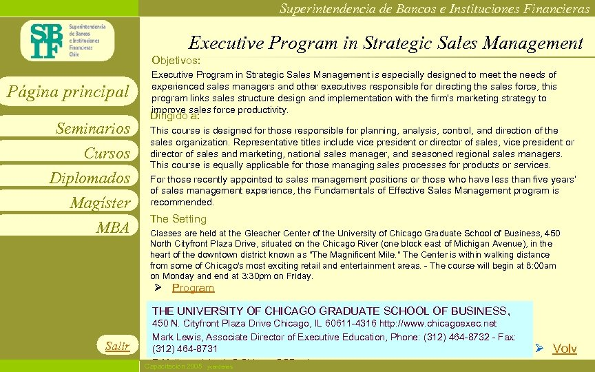 Superintendencia de Bancos e Instituciones Financieras Executive Program in Strategic Sales Management Objetivos: Página