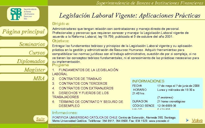Superintendencia de Bancos e Instituciones Financieras Legislación Laboral Vigente: Aplicaciones Prácticas Dirigido a: Página