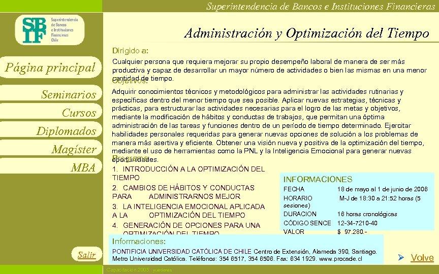 Superintendencia de Bancos e Instituciones Financieras Administración y Optimización del Tiempo Dirigido a: Página