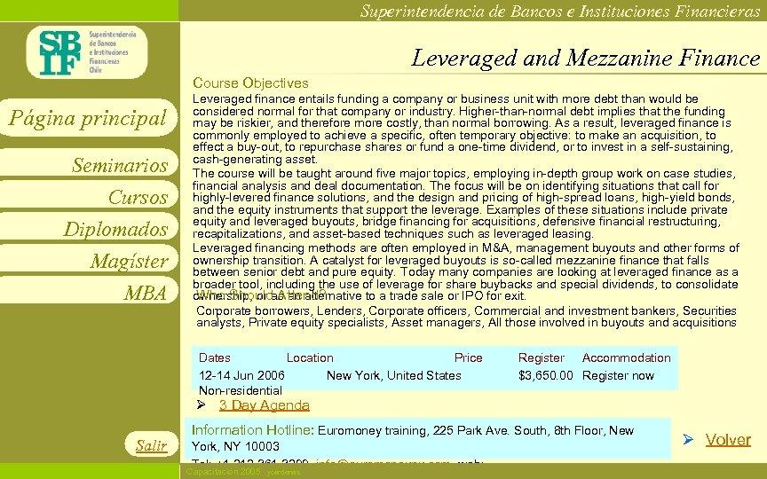 Superintendencia de Bancos e Instituciones Financieras Leveraged and Mezzanine Finance Course Objectives Página principal