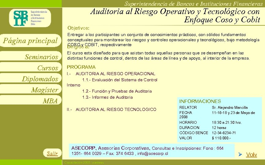 Superintendencia de Bancos e Instituciones Financieras Auditoria al Riesgo Operativo y Tecnológico con Enfoque