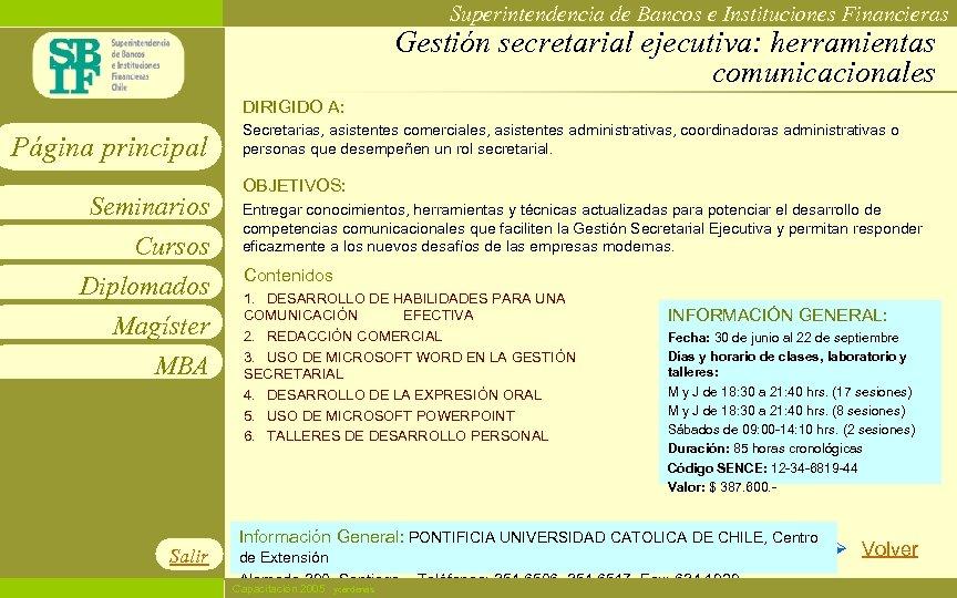Superintendencia de Bancos e Instituciones Financieras Gestión secretarial ejecutiva: herramientas comunicacionales DIRIGIDO A: Página