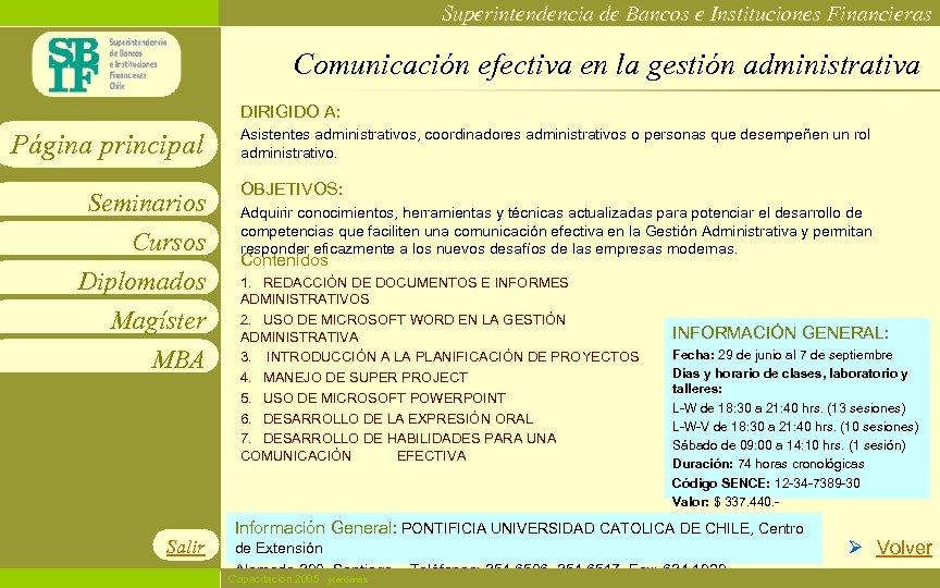 Superintendencia de Bancos e Instituciones Financieras Comunicación efectiva en la gestión administrativa DIRIGIDO A: