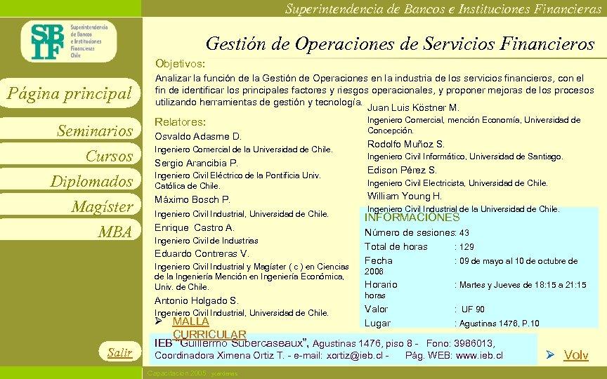 Superintendencia de Bancos e Instituciones Financieras Gestión de Operaciones de Servicios Financieros Objetivos: Página