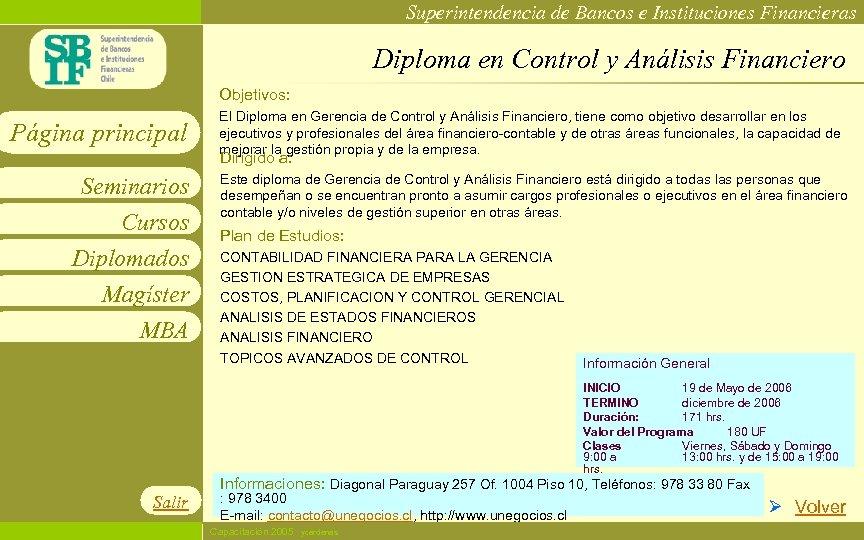Superintendencia de Bancos e Instituciones Financieras Diploma en Control y Análisis Financiero Objetivos: Página