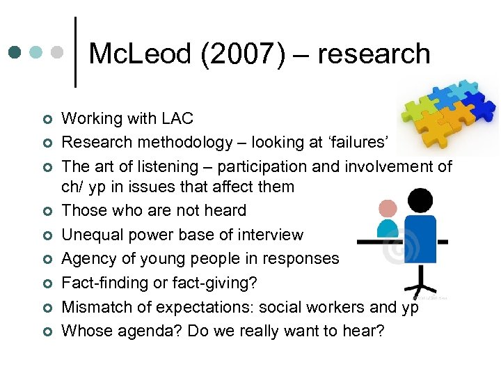 Mc. Leod (2007) – research ¢ ¢ ¢ ¢ ¢ Working with LAC Research