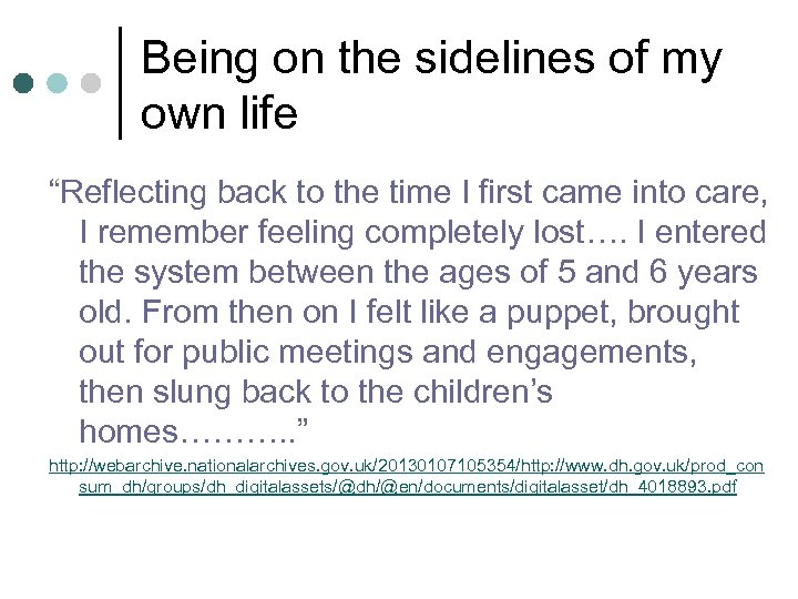 """Being on the sidelines of my own life """"Reflecting back to the time I"""