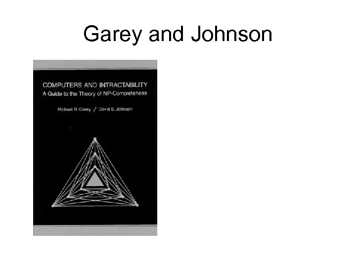 Garey and Johnson