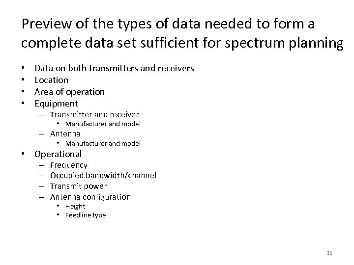 Preview of the types of data needed to form a complete data set sufficient