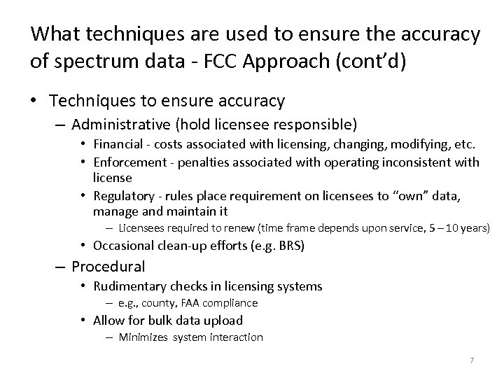 What techniques are used to ensure the accuracy of spectrum data - FCC Approach