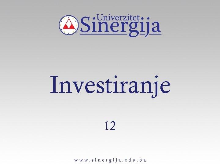 Investiranje 12