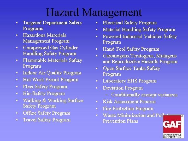 Hazard Management • Targeted Department Safety Programs • Hazardous Materials Management Program • Compressed