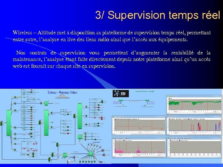 3/ Supervision temps réel Wireless – Altitude met à disposition sa plateforme de supervision