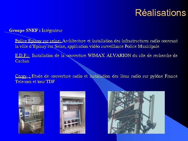 Réalisations Groupe SNEF : Intégrateur Police Epinay sur seine: Architecture et installation des infrastructures