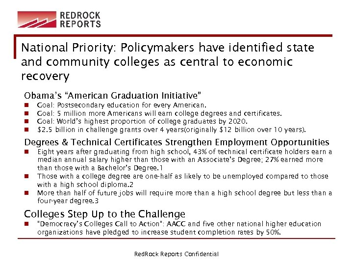National Priority: Policymakers have identified state and community colleges as central to economic recovery